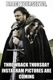 Throwback Thursday Meme - funny thursday meme best thursday pictures
