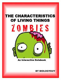 Characteristics Of Living Things Worksheet Middle Characteristics Of Living Things Zombies An Notebook
