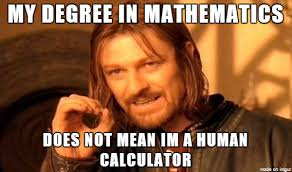 Meme Math - every math major understands meme on imgur