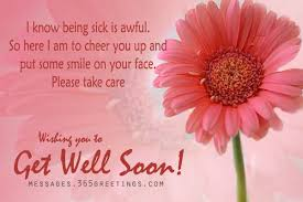 greeting card for sick person get well soon messages and get well soon quotes 365greetings