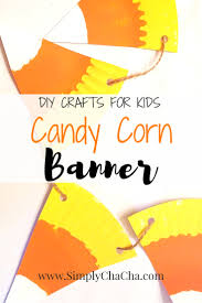 candy corn banner diy crafts for kids simply chacha