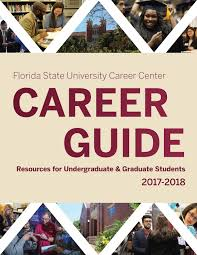 fsu career guide 2017 2018 by florida state university career