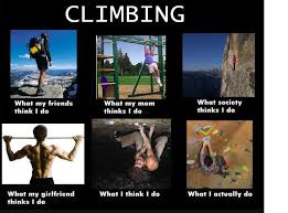 Rock Climbing Memes - how to tell your mom you rock climb supertopo rock climbing