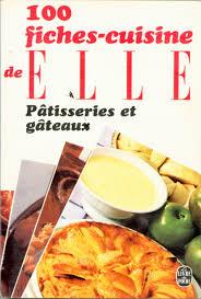 fiches cuisine amazon fr fiches cuisine patisseries et gateaux livres