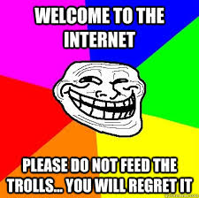 Troll Internet Meme - internet trolls are narcissists psychopaths and sadists page 1