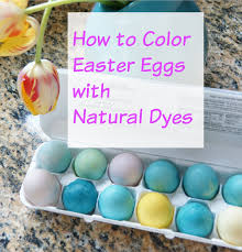 how to color easter eggs with natural dyes heartworkorg com