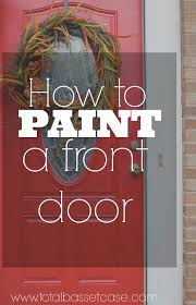 total basset case diy how to paint a front door in 5 steps
