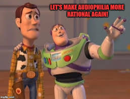 Audiophile Meme - archimago s musings musings on being an audiophile rationality
