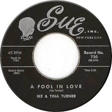 a fool in love 45cat ike and tina turner a fool in love the way you love me