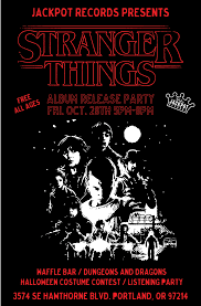 stranger things album release party at fabulous jackpot records