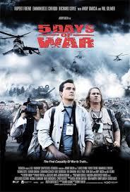 หนังใหม่ 5 Days of War สมรภูมิคลั่ง 120 ชั่วโมง