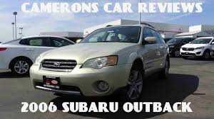 outback subaru 2006 2006 subaru outback 3 0 l 6 cylinder ll bean edition review