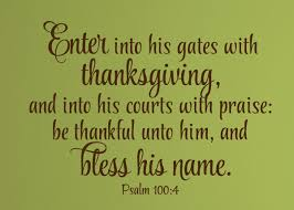 enter into his gates with thanksgiving vinyl wall statement psalm
