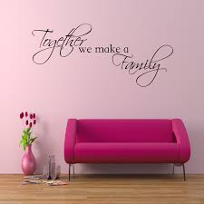 wall decals stickers home decor home furniture diy together we make a family wall art sticker lounge quote decal mural transfer
