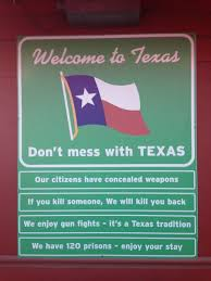 Funny Texas Memes - not a meme welcome to texas sign outside tx bbq joint x post