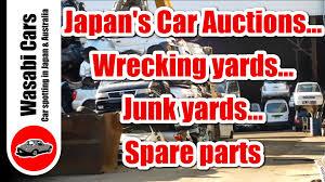 junkyard car youtube japan u0027s car auctions wrecking yards junk yards u0026 spare parts