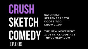 crush sketch comedy episode 9 u2014 the new movement