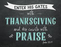 enter his gates with thanksgiving finding time to fly
