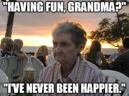 Grumpy Old Lady Meme - it s grandma s first time in hawaii and she s not impressed huffpost