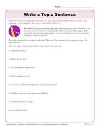 write the topic sentence topic sentences writing worksheets and