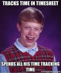 Meme Net - 10 best time tracking memes timec