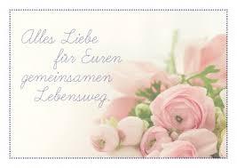 gratulationssprüche zur hochzeit für euren gemeinsamen lebensweg glückwünsche echte postkarten