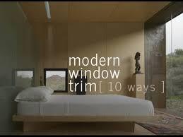 modern trim molding modern window trim 10 ways youtube