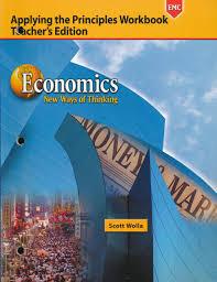 economics new way of thinking applying the principles workbook