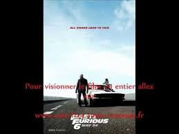 film fast and furious 6 vf complet fast and furious 6 le film complet vf en dvdrip youtube