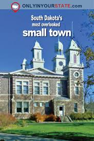 the most criminally overlooked town in south dakota and why you