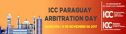 icc paraguay arbitration day icc international chamber of commerce