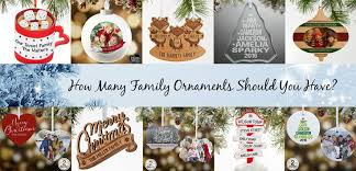 personalized family ornaments a new family tradition