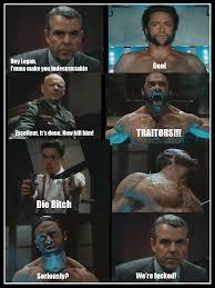 Men Meme - x men origins wolverine meme by kaywest on deviantart