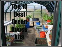 Inside Greenhouse Ideas by The 10 Best Greenhouse Kits For Chemical Free Food Sre