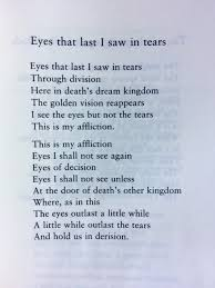 t s eliot eyes that last i saw in tears poetry pinterest