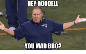 Why You Mad Bro Meme - hey goodell nfl emes you mad bro nfl meme on sizzle