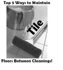 5 ways to maintain your tile floor between cleanings clovis