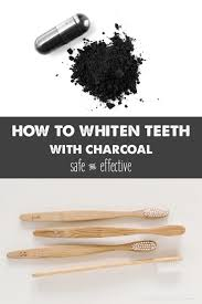 how to whiten teeth with charcoal wellness mama
