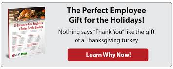 testimonial importance of giving employees a thanksgiving turkey