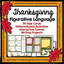 thanksgiving figurative language and creative writing projects