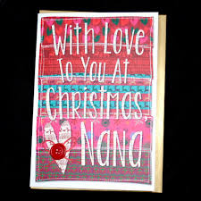 with love nana christmas card karenza paperie