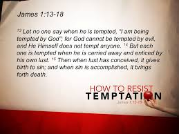 themes in god are not to blame when tempted don t blame god do blame yourself do look to him