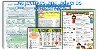 english teaching worksheets adjectives and adverbs