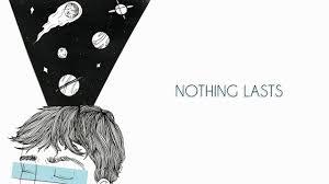 bedroom nothing lasts lyrics youtube bedroom nothing lasts lyrics