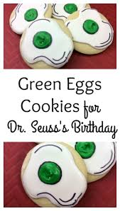 green eggs cookies for dr seuss u0027s birthday debi talks