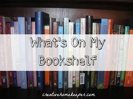 what u0027s on my bookshelf creative home keeper