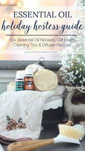 thanksgiving hostess gift ideas homemade 50 diy essential oil gifts and recipes a holiday hostess guide