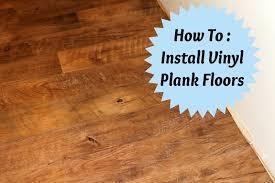 installing vinyl plank flooring installing vinyl plank flooring