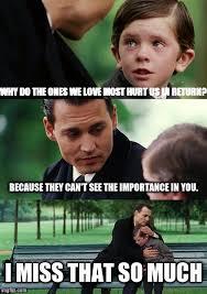 We Love Meme - finding neverland meme imgflip