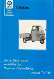 workshop manual piaggio ape tm p50 workshop manual ape 50 vespadoc